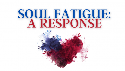 Soul Fatigue: A Response