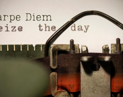 Carpe Diem: Seize the Day!