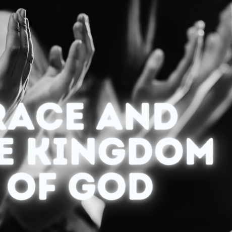 Race and the Kingdom of God