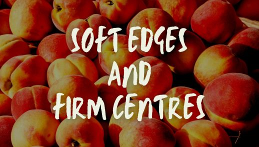 Soft Edges and Firm Centres