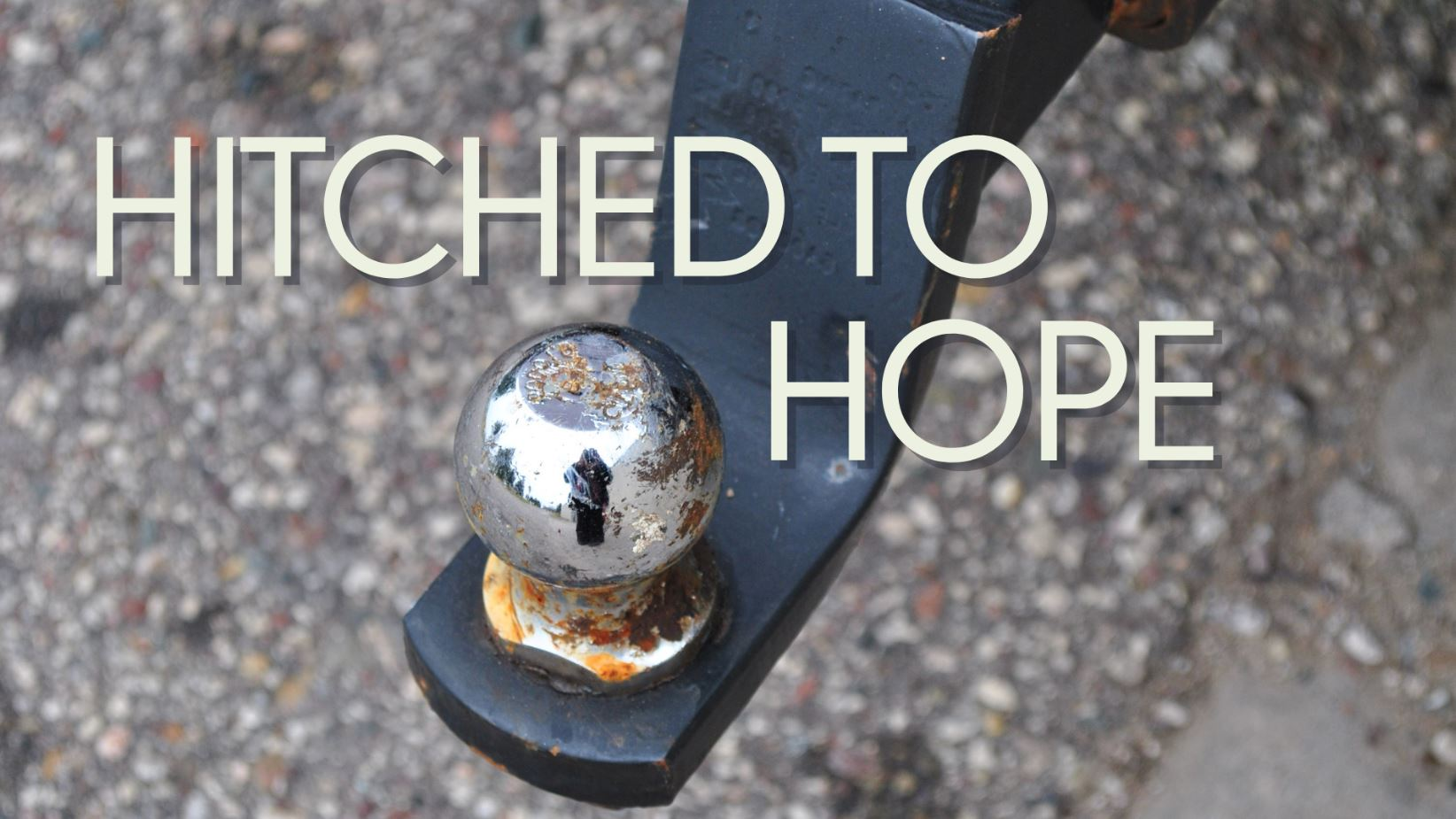 Hitched to Hope