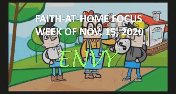 Envy - Faith-At-Home Focus (November 15th)