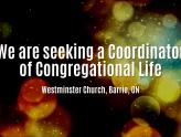We are seeking a Coordinator of Congregational Life