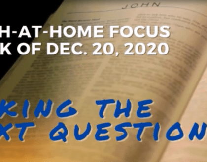 Asking the text questions - Faith-At-Home (December 20th)
