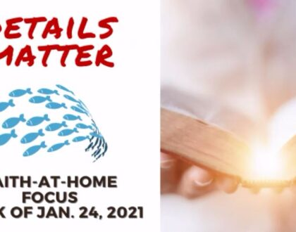 Details Matter - Faith-At-Home (January 24)