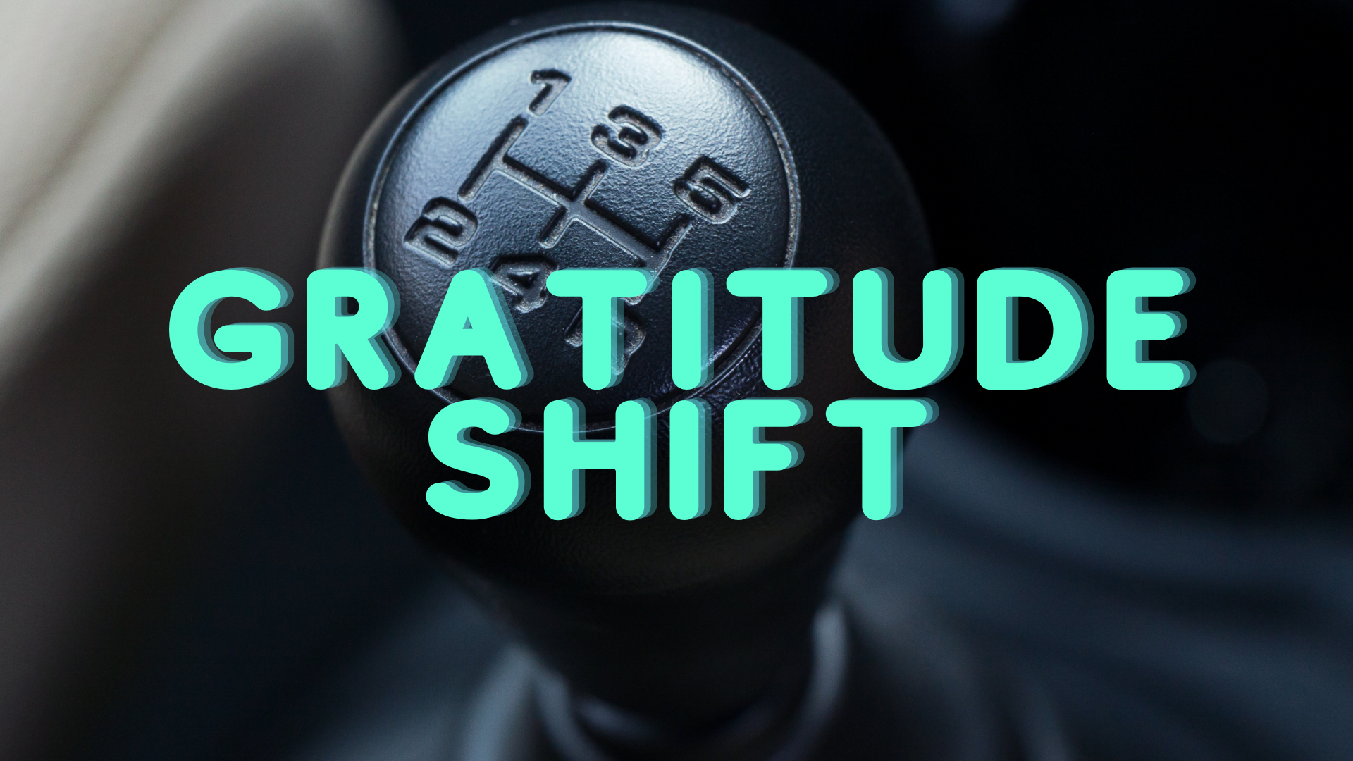 Gratitude Shift