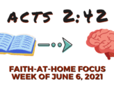 Acts 2:42: Faith-at-Home Focus, week of June 6, 2021