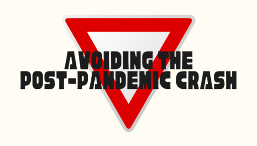 Avoiding the post-pandemic crash