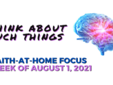 Think about such things - Faith-at-Home Focus, week of August 1, 2021
