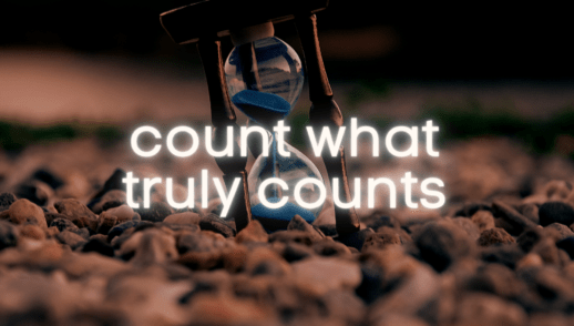 Count what truly counts
