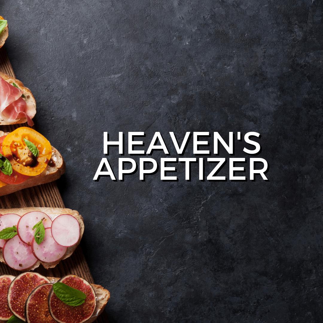 Heaven's Appetizer (Sermon)