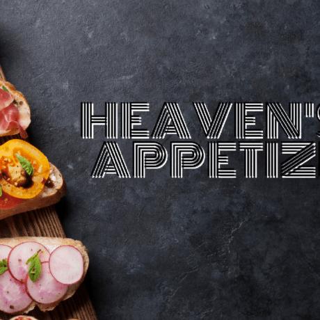 Heaven's Appetizer