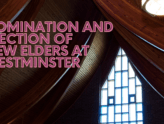 Nomination and Election of New Elders at Westminster (Autumn 2021)